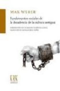 FUNDAMENTOS SOCIALES DE LA DECADENCIA DE LA CULTURA ANTIGUA