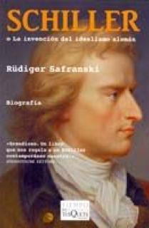 Schiller o La invención del idealismo alemán
