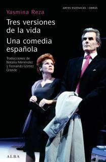 Tres versiones de la vida/Una comedia española