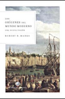 Los orígenes del mundo moderno