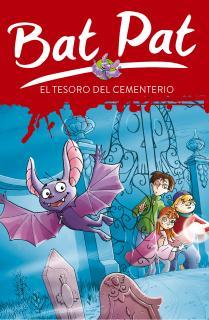 El tesoro del cementerio (Serie Bat Pat 1)