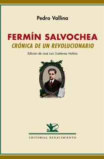 Fermín Salvochea. Crónica de un revolucionario