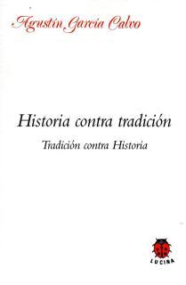 HISTORIA CONTRA TRADICION