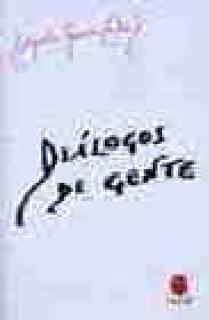 DIALOGOS DE GENTE