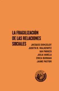 La fragilización de las relaciones sociales