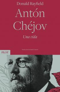 Antón Chéjov. Una vida