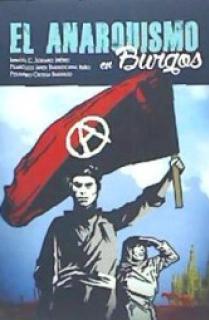 El anarquismo en Burgos