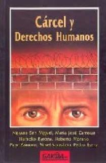 CARCEL Y DERECHOS HUMANOS