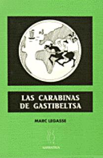 Las carabinas de Gastibeltsa