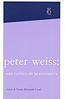 Peter Weiss,una estética de la resistencia