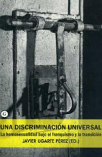 Una discriminación universal