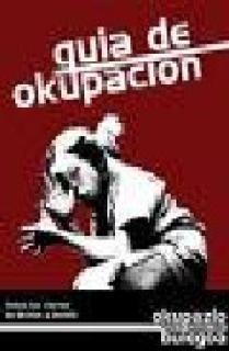 OKUPACIONES DE VIVIENDAS Y DE CENTROS SOCIALES