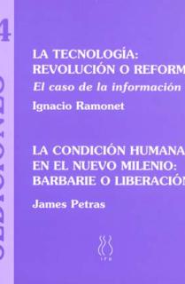 La tecnología, revolución o reforma