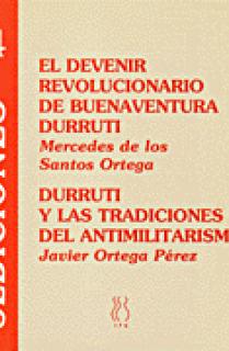 El devenir revolucionario de Buenaventura Durruti