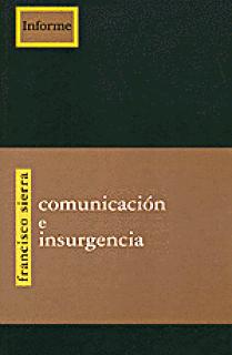 Comunicación e Insurgencia