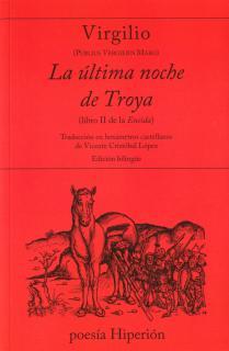 La última noche de Troya (libro II de la Eneida)