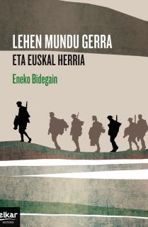 Lehen mundu gerra eta Euskal Herria