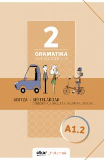 Gramatika. Lan-koadernoa 2 (A1-2)