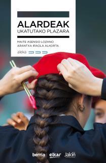 Alardeak : Ukatutako plazara