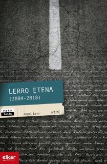 Lerro etena (2004-2018)
