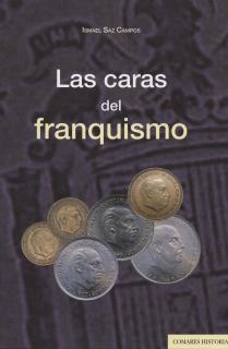 LAS CARAS DEL FRANQUISMO