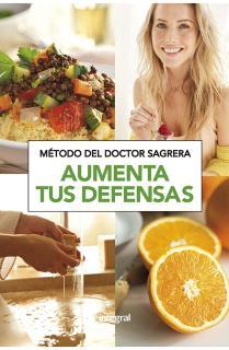 Método del Dr. Sagrera. Aumenta tus defensas