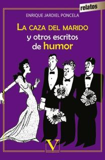 La caza del marido y otros escritos de humor