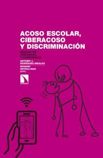 Acoso escolar, ciberacoso y discriminación