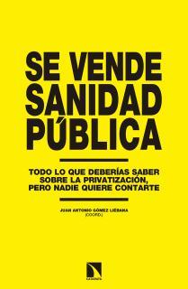 Se vende sanidad pública