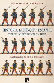 Historia del Ejército español y de su intervención política