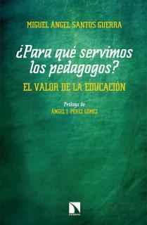 ¿Para qué servimos los pedagogos?