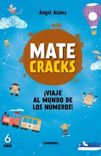 Matecracks. Actividades de competencia matemática: numeración, cálculo y resolución de problemas 6 años