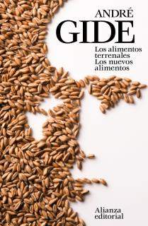Los alimentos terrenales. Los nuevos alimentos