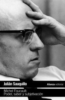 Michel Foucault: Poder, saber y subjetivación