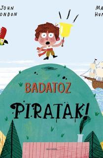 Badatoz piratak!