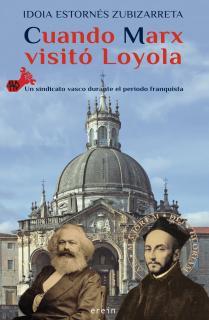 Cuando Marx visitó Loyola