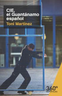 CIE, el Guantánamo español