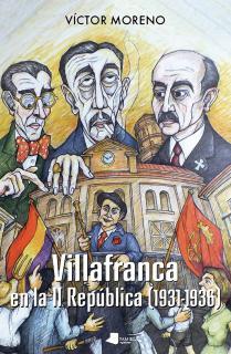"""Villafranca en la II Rep""""blica (1931-1936)"""