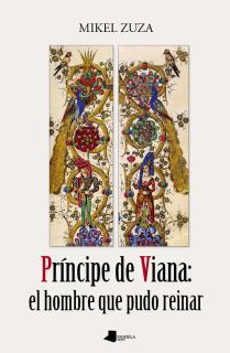 Prêncipe de Viana: el hombre que pudo reinar