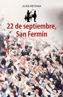 22 de septiembre, San Fermên