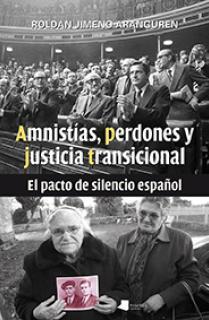 Amnistêas, perdones y justicia transicional