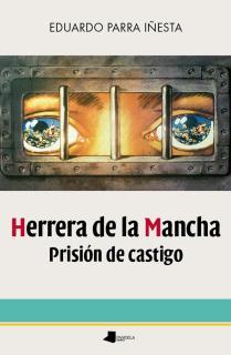 Herrera de la Mancha. Prisiãn de castigo
