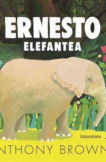 Ernesto elefantea