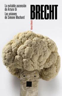 La evitable ascensión de Arturo Ui. Las visiones de Simone Machard