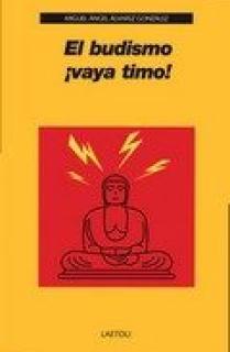 El budismo ¡vaya timo!