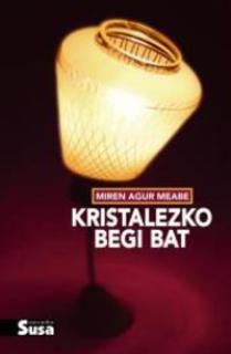 KRISTALEZKO BEGI BAT