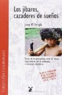 LOS JIBAROS, CAZADORES DE SUEÑOS