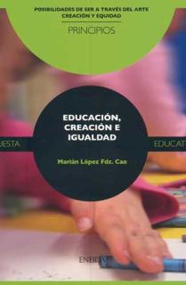 Educación, Creación e Igualdad