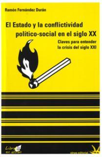 EL ESTADO Y LA CONFLICTIVIDAD POLITICO SOCIAL EN EL SIGLO XXI