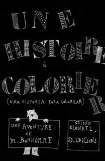 Una historia para colorear= Une histoire à colorier